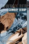 Cowboy Bebop: Shooting Star, Volume 1 (Cowboy Bebop, Shooting Star, #1)