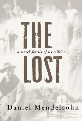 The Lost by Daniel Mendelsohn