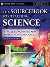 The Sourcebook for Teaching Science, Grades 6-12: Strategies, Activities, and Instructional Resources