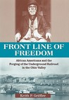 Front Line of Freedom by Keith P. Griffler