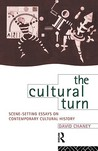 The Cultural Turn: Scene Setting Essays on Contemporary Cultural History