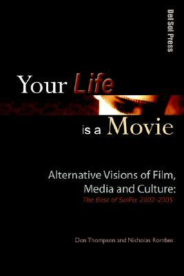 Your Life Is a Movie by Don Thompson