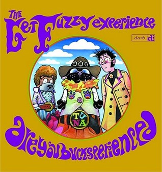 The Get Fuzzy Experience by Darby Conley