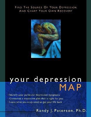 Your Depression Map: Find the Source of Your Depression and Chart Your Own Recovery