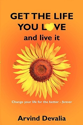 Get the Life You Love and Live It