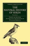 The Natural History of Birds - Volume 3