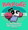 Pooch Café: All Dogs Naturally Know How to Swim