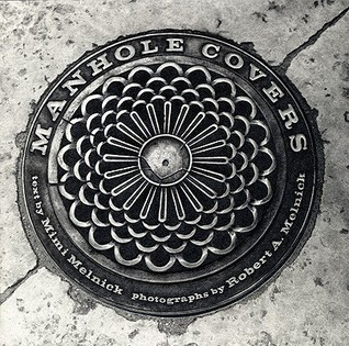 Manhole Covers by Mimi Melnick
