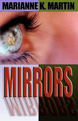 Mirrors by Marianne K. Martin
