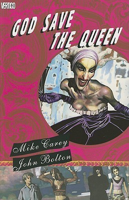 God Save the Queen by Mike Carey