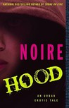 Hood: An Urban Erotic Tale
