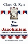 New Jacobinism: Can Democracy Survive