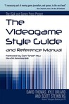 The Videogame Style Guide and Reference Manual