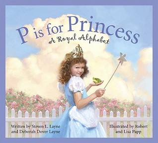 P Is for Princess by Steven L. Layne