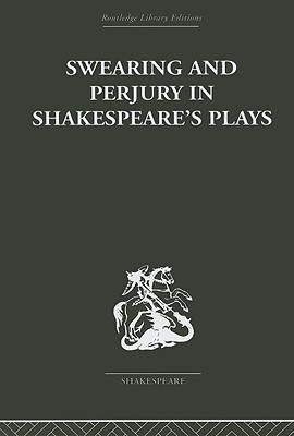 Swearing and Perjury in Shakespeare's Plays
