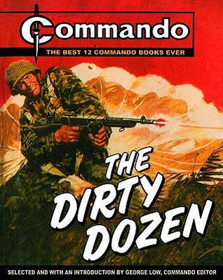 The Dirty Dozen by George Low