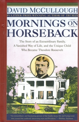 review mornings on horseback Our reading guide for mornings on horseback by david mccullough includes a book club discussion guide, book review, plot summary-synopsis and author bio.