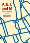 A, B, C and M: Road Numbering Revealed