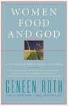 Women, Food and God: An Unexpected Path to Almost Everything