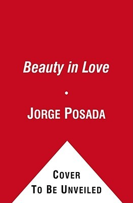 The Beauty of Love: A Memoir of Miracles, Hope, and Healing