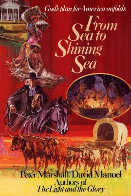 From Sea to Shining Sea by Peter Marshall