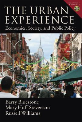 The Urban Experience: Economics, Society, and Public Policy