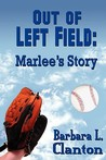 Out of Left Field by Barbara L. Clanton