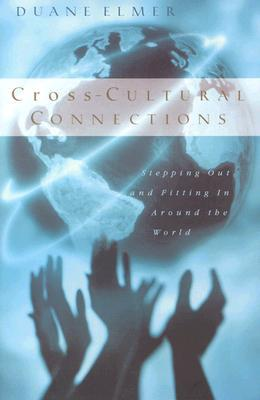 Cross-Cultural Connections by Duane Elmer