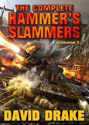 The Complete Hammer's Slammers by David Drake