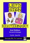 Let's Sign Dictionary: Everyday Bsl For Learners (2nd Edition)