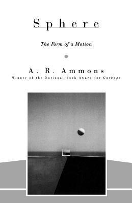 Sphere by A.R. Ammons