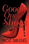 Goodie One Shoes by Roz Siegel