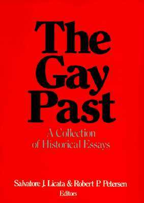 The Gay Past: A Collection of Historical Essays