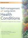 Self Management Of Long Term Health Conditions: A Handbook For People With Chronic Disease: Revised & Updated Edition: A Handbook For People With Chronic Disease