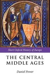 The Central Middle Ages: Europe 950-1320