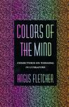 Colors of the Mind: Conjectures on Thinking in Literature