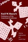 Emil W. Haury's Prehistory of the American Southwest