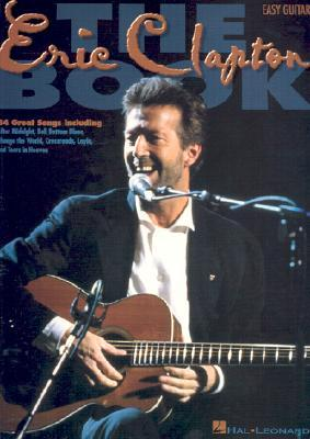 The Eric Clapton Book by Eric Clapton