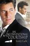 An Unconventional Courtship (Unconventional #1)