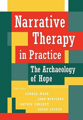 Narrative Therapy in Practice by Gerald Monk