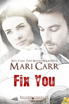 Fix You (Second Chances, #1)