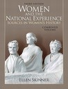 Women and the National Experience: Sources in American History