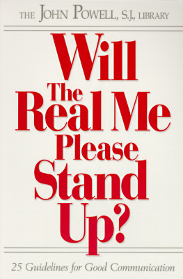 Will the Real Me Please Stand Up?: 25 Guidelines for Good Communication