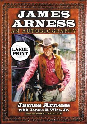 James Arness: An Autobiography