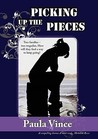Picking Up the Pieces by Paula Vince