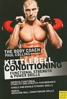 Kettlebell Conditioning: 4-Phase BodyBell Training System with Australia's Body Coach