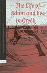 The Life Of Adam And Eve In Greek: A Critical Edition
