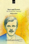 Son And Lover: The Young D. H. Lawrence