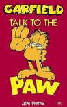 Garfield Talk To The Paw