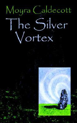 The Silver Vortex (Guardians of the Tall Stones #4)